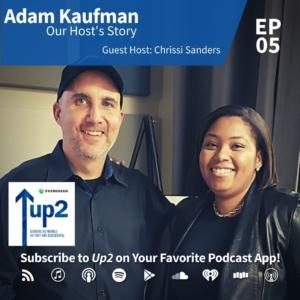 Adam Kaufman: Our Host's Story