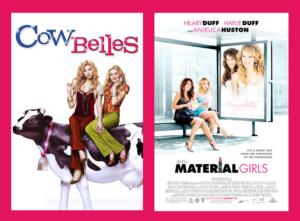 Cow Belles vs. Material Girls