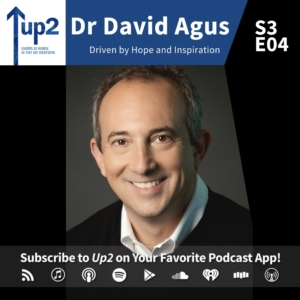 Dr David Agus: Driven by Hope and Inspiration