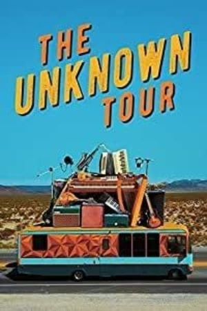 """Lake Effect Films presents """"The Unknown Tour"""""""