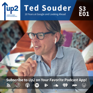 Ted Souder: 20 Years at Google and Looking Ahead