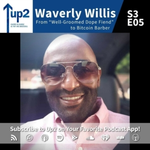 "Waverly Willis: From ""Well-Groomed Dope Fiend"" to Bitcoin Barber"