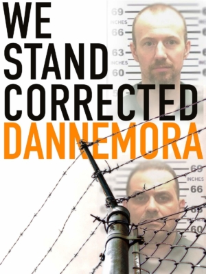 """""""We Stand Corrected: Dannemora,"""" a film by Richie Elson"""