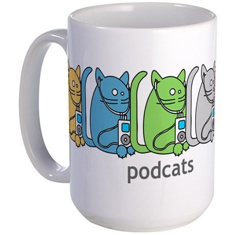 "<p>OR a <a href=""http://www.cafepress.com/mf/12007365/podcats-ipod-podcast-cat-humor_mugs?productId=54931085"" target=""_blank"" rel=""noreferrer noopener"">PodCATS mug</a>. (Sounds similar, but is very, very different.) Just in case your podcast friend also happens to be a cat lady.</p>"
