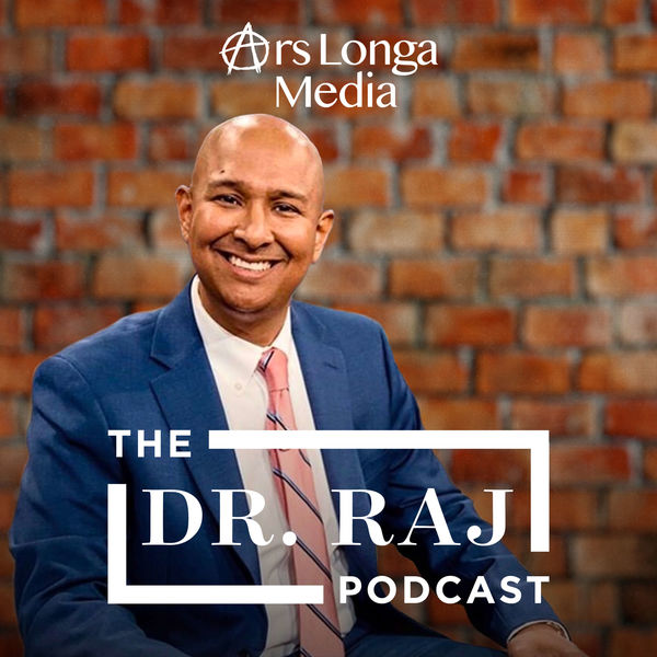 The Dr. Raj Podcast