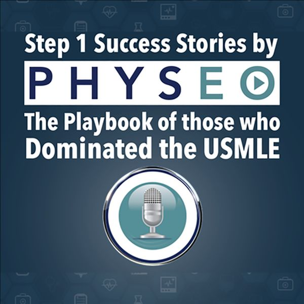 USMLE Step 1 Success Stories