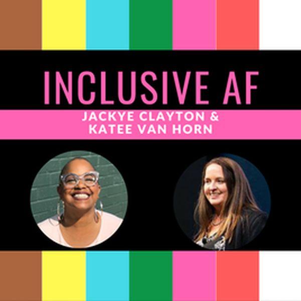 Inclusive AF